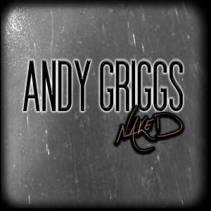 AndyGriggs_NAKED_cvr_lrg